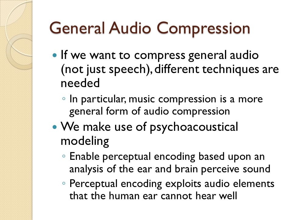 General Audio Compression