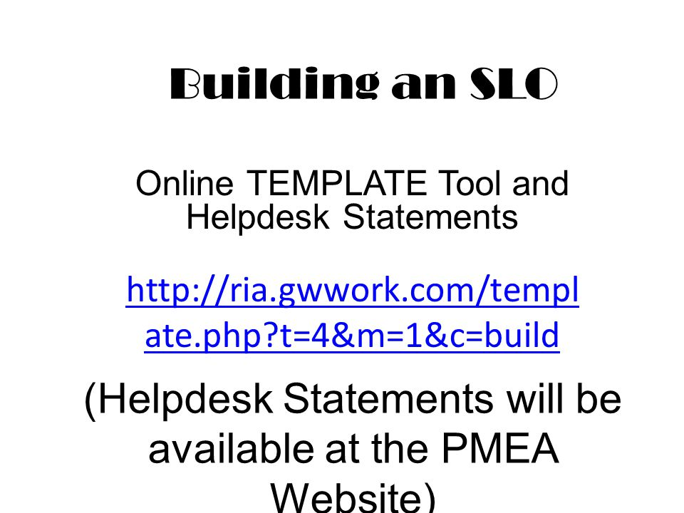 (Helpdesk Statements will be available at the PMEA Website)