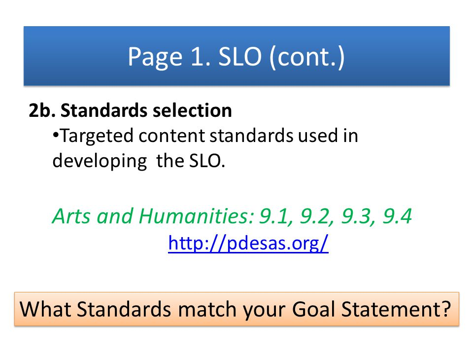 Page 1. SLO (cont.) Arts and Humanities: 9.1, 9.2, 9.3, 9.4