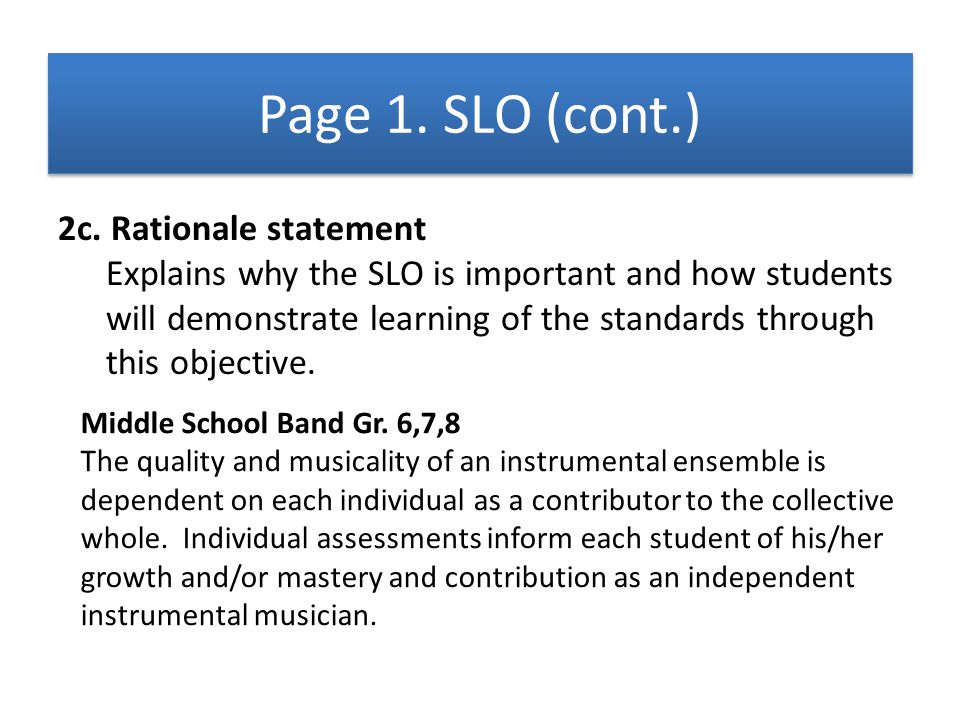Page 1. SLO (cont.) 2c. Rationale statement