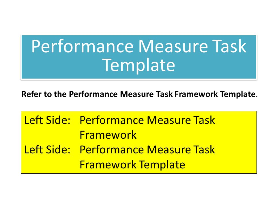 Performance Measure Task Template