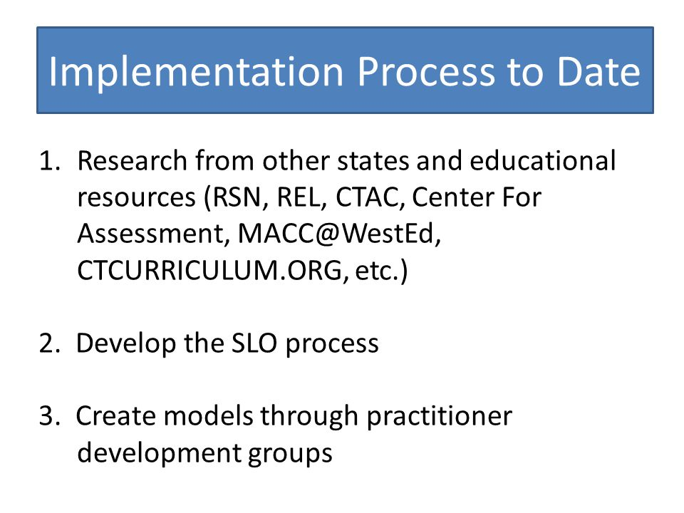 Implementation Process to Date