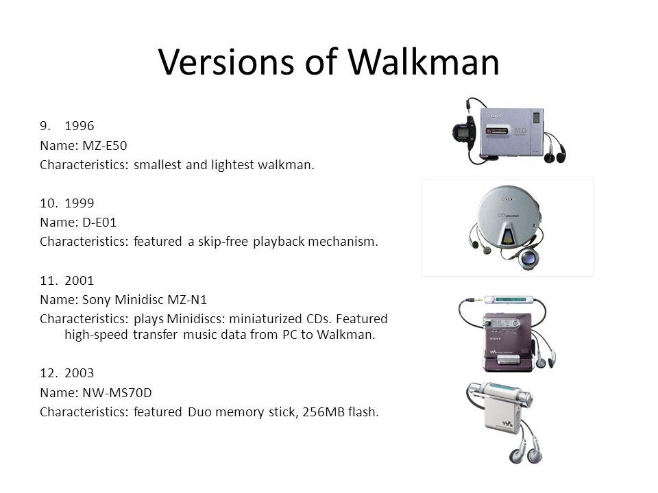 Versions of Walkman