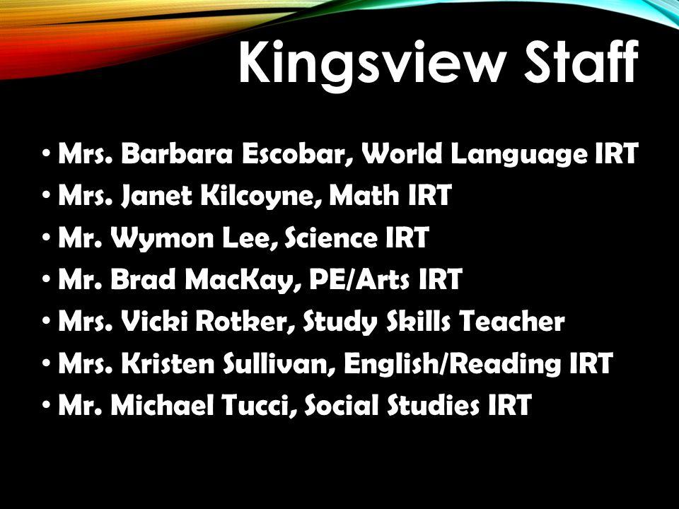 Kingsview Staff Mrs. Barbara Escobar, World Language IRT
