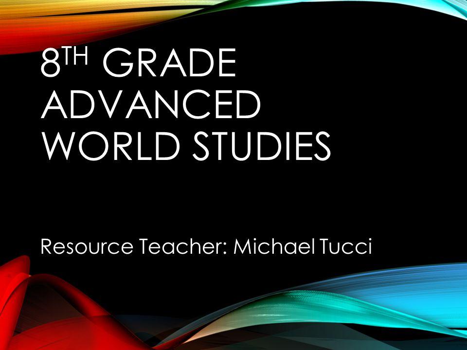 8th Grade Advanced World Studies