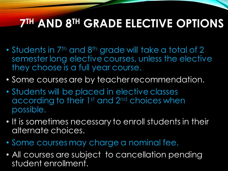 7th and 8th grade Elective options