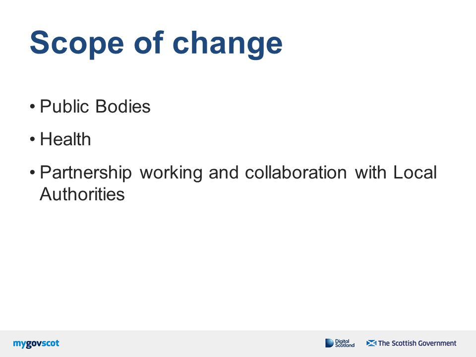 Scope of change Public Bodies Health