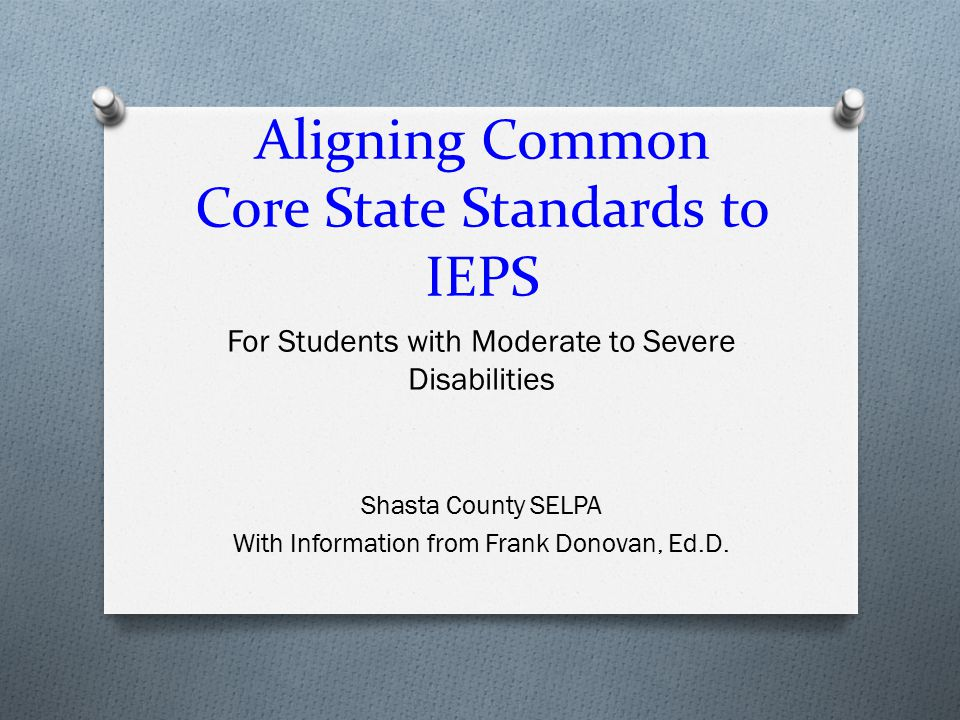 Aligning Common Core State Standards to IEPS