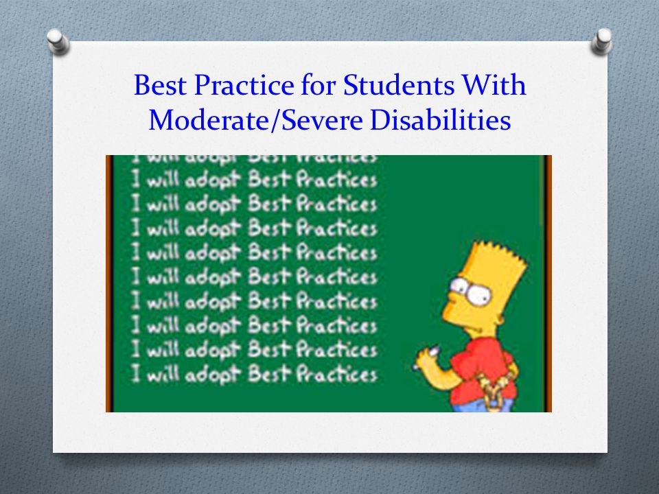 Best Practice for Students With Moderate/Severe Disabilities