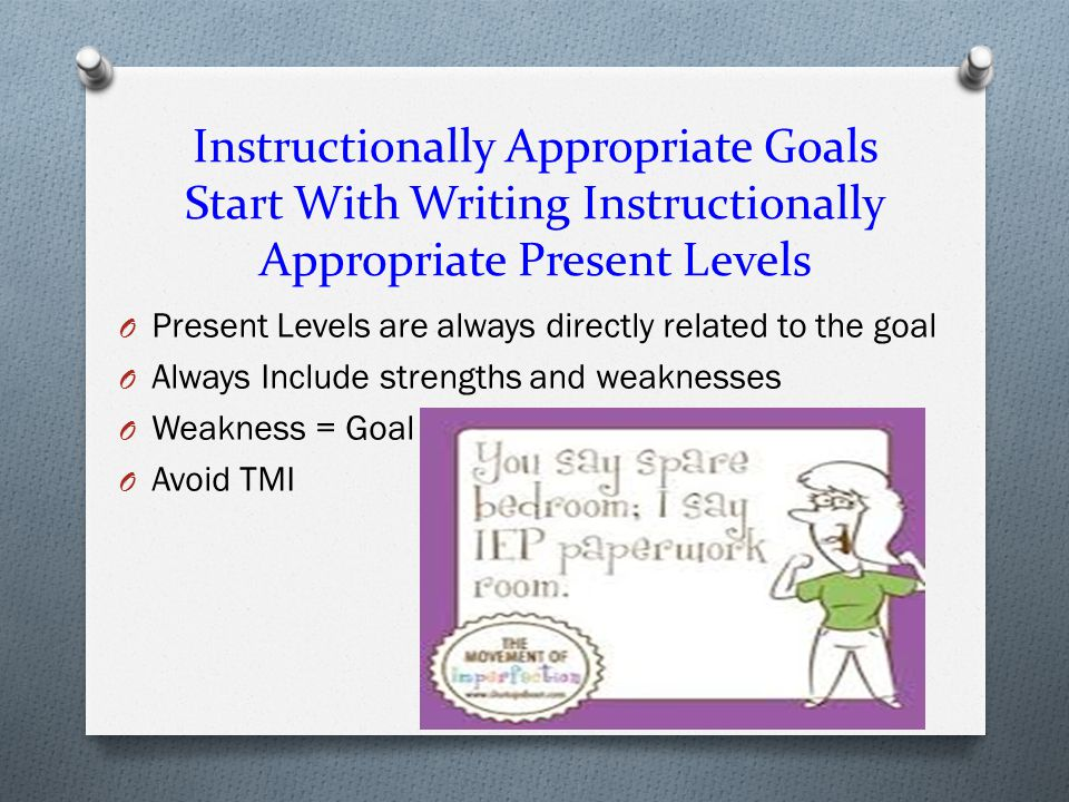 Instructionally Appropriate Goals Start With Writing Instructionally Appropriate Present Levels
