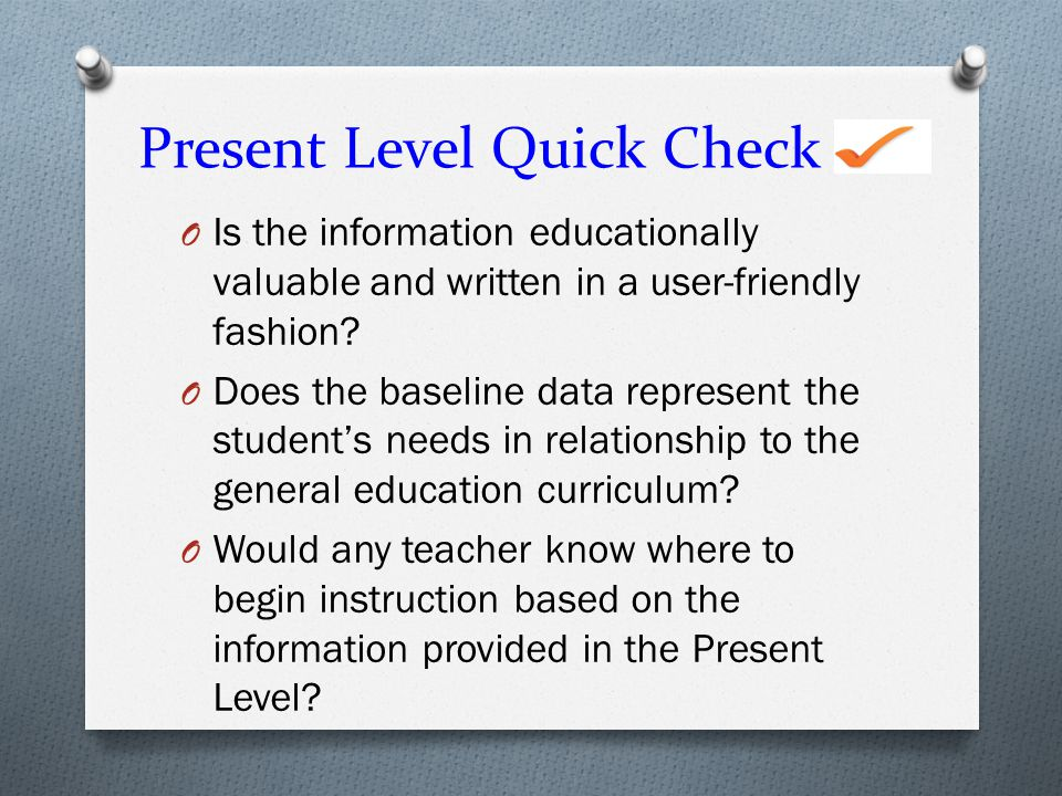 Present Level Quick Check