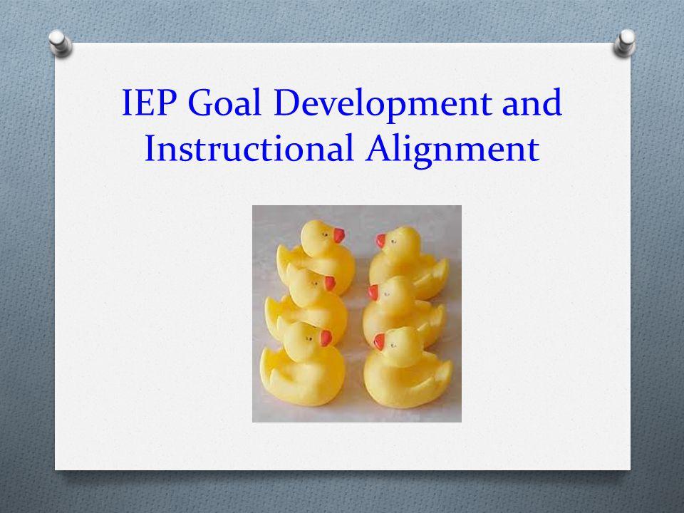 IEP Goal Development and Instructional Alignment