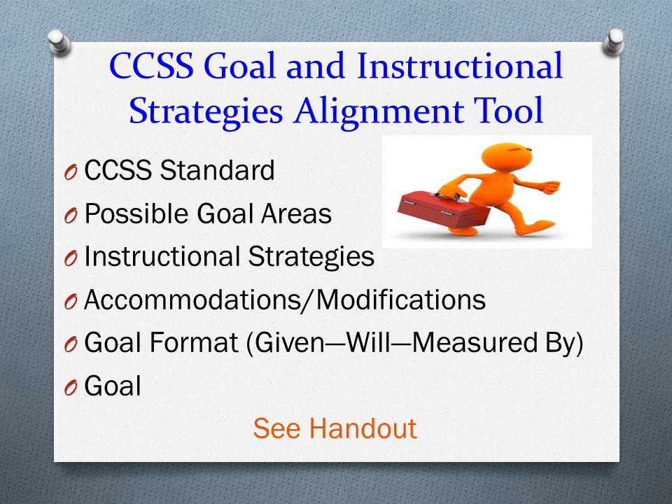 CCSS Goal and Instructional Strategies Alignment Tool