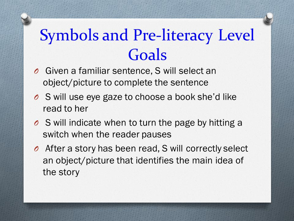 Symbols and Pre-literacy Level Goals