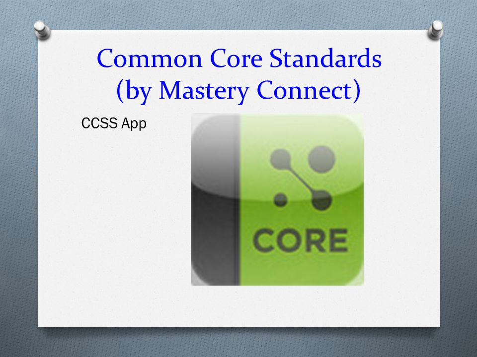 Common Core Standards (by Mastery Connect)