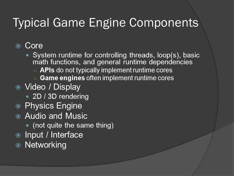 Typical Game Engine Components