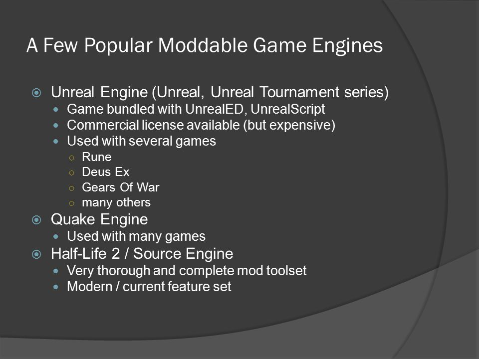 A Few Popular Moddable Game Engines