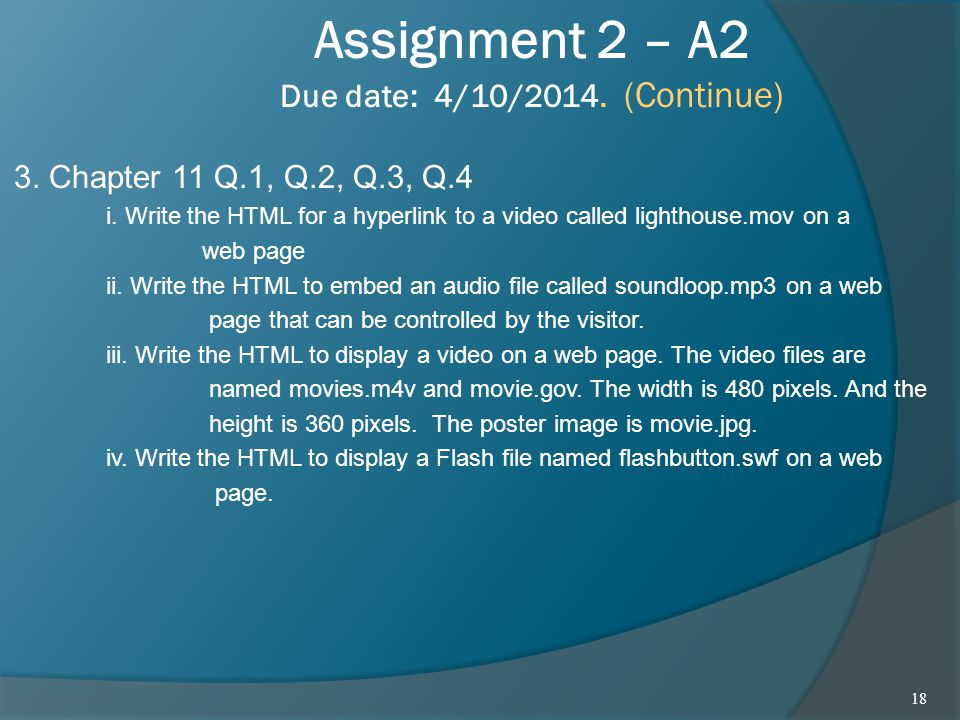 Assignment 2 – A2 Due date: 4/10/2014. (Continue)