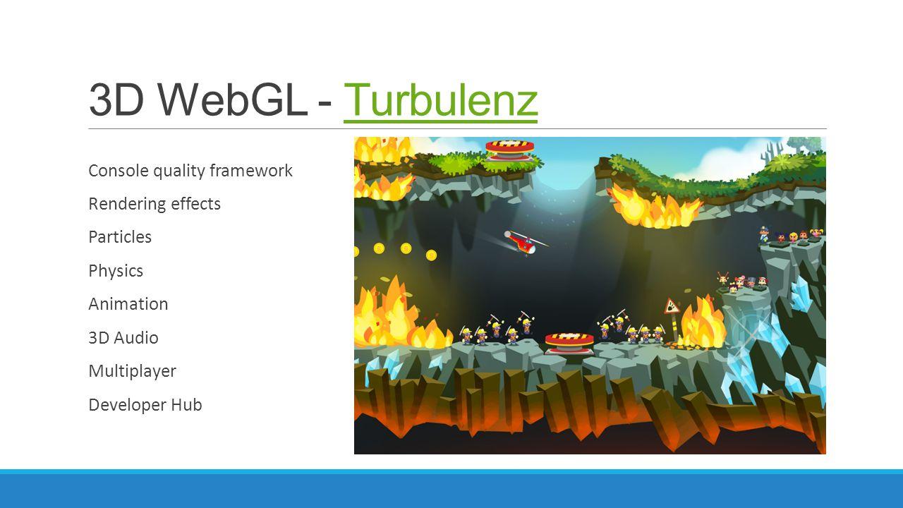 3D WebGL - Turbulenz Console quality framework Rendering effects