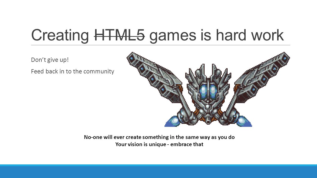 Creating HTML5 games is hard work