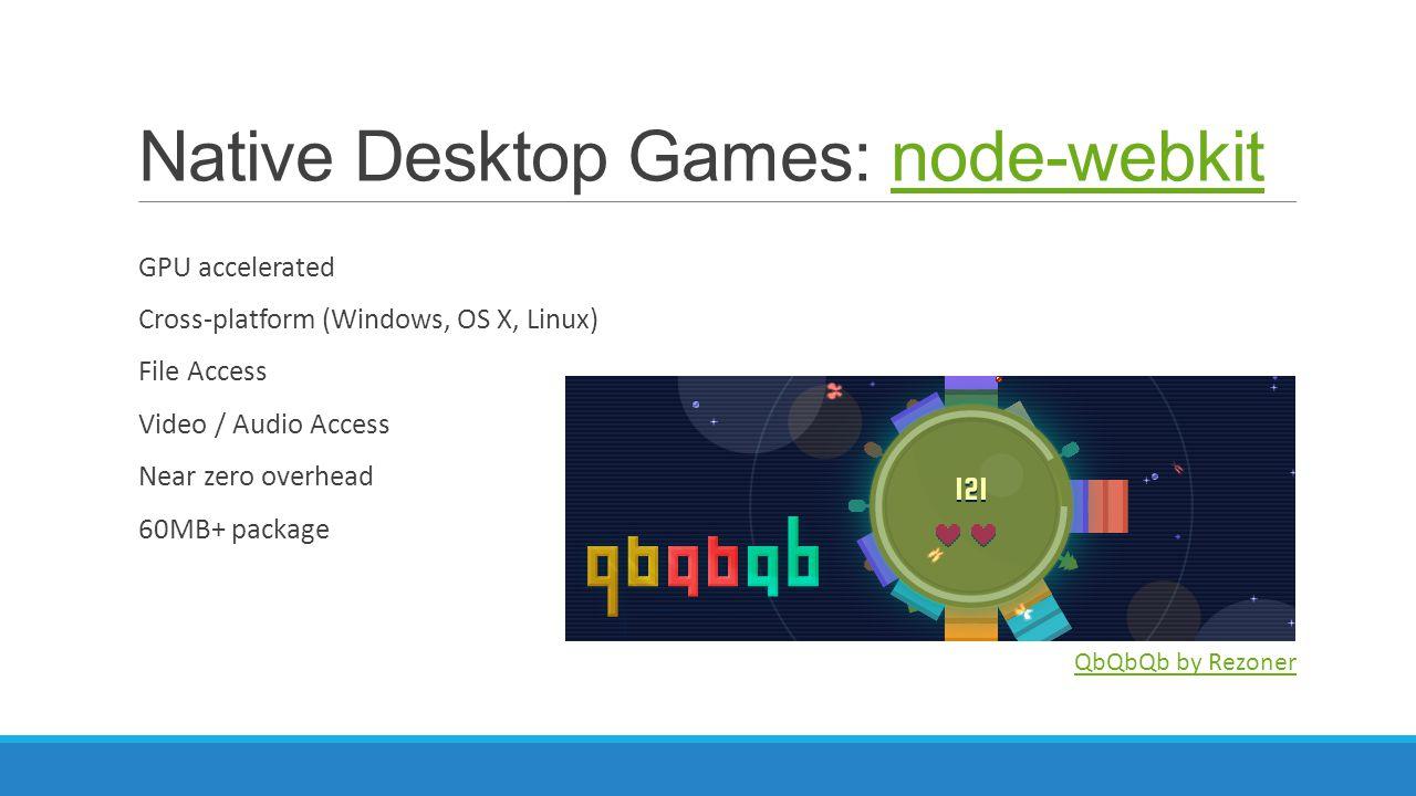Native Desktop Games: node-webkit