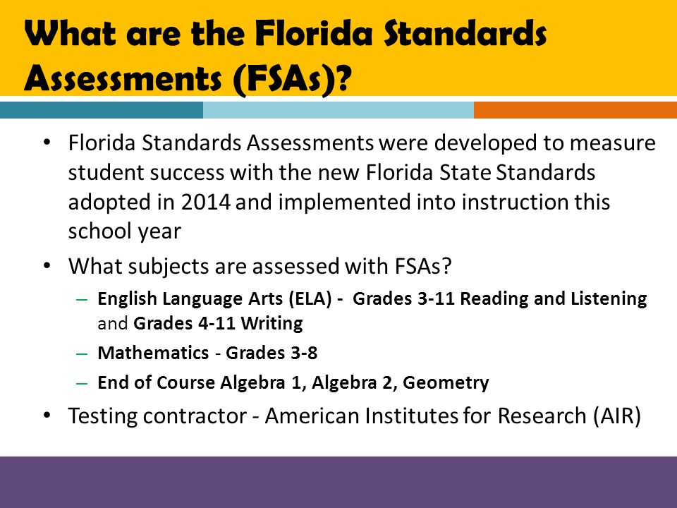 What are the Florida Standards Assessments (FSAs)