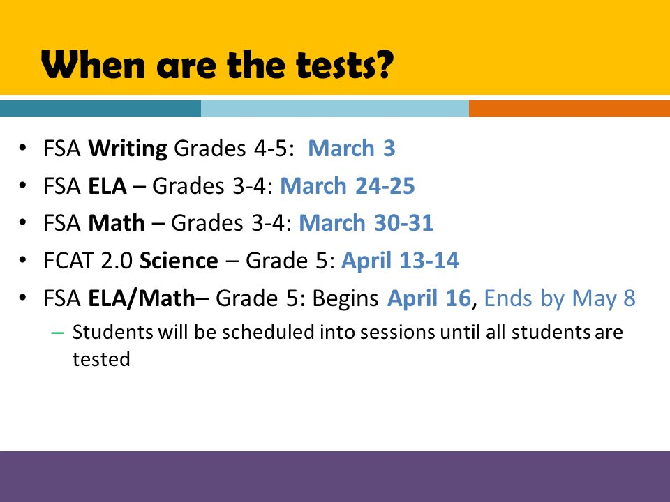 When are the tests FSA Writing Grades 4-5: March 3