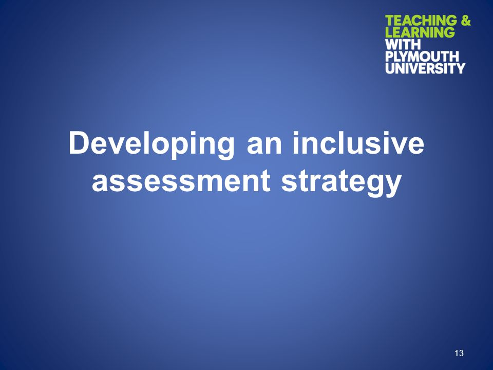 Developing an inclusive assessment strategy
