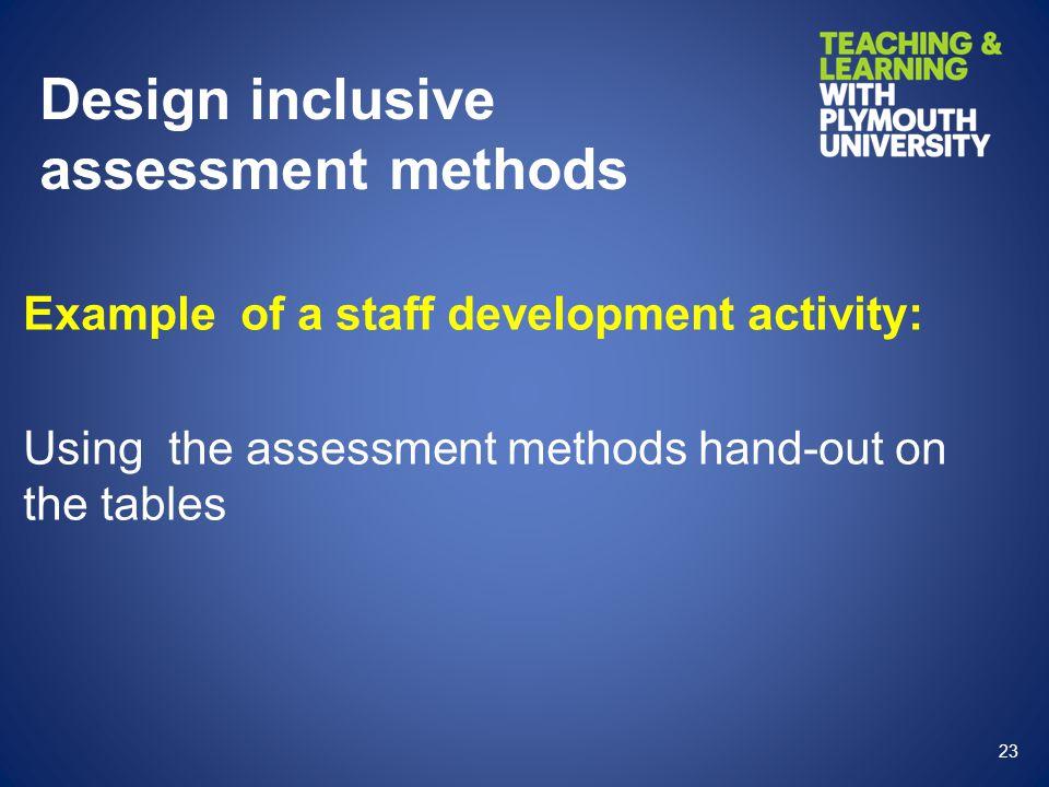 Design inclusive assessment methods