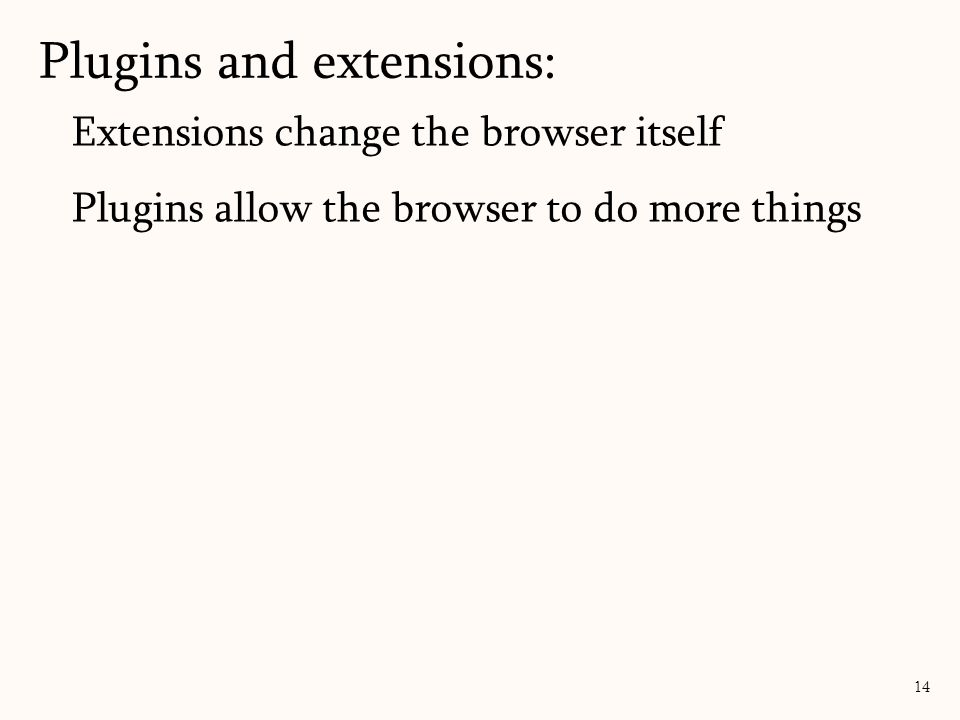 Plugins and extensions: