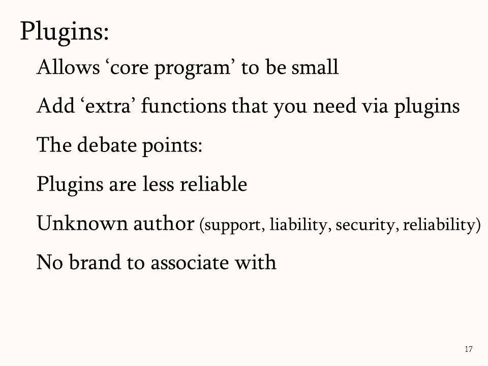 Plugins: Allows 'core program' to be small