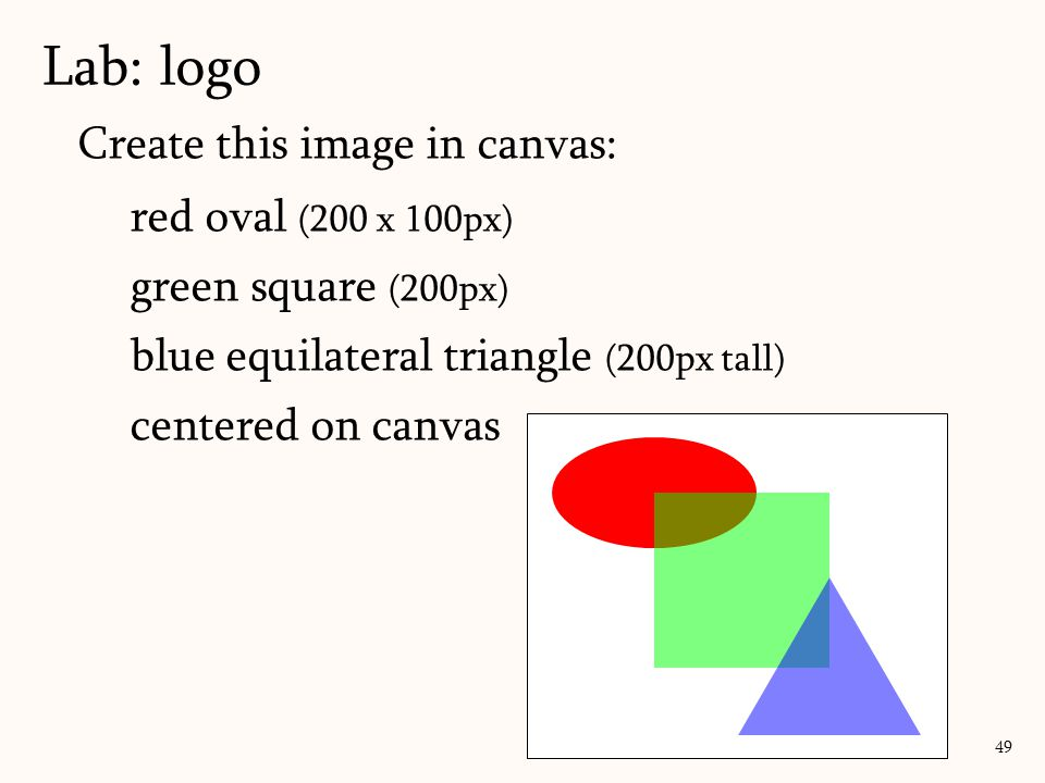 Lab: logo Create this image in canvas: red oval (200 x 100px)