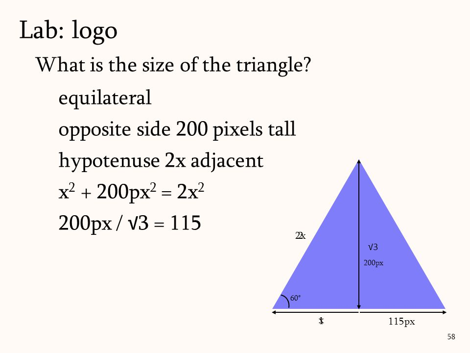 Lab: logo What is the size of the triangle equilateral