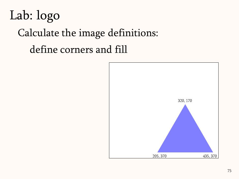Lab: logo Calculate the image definitions: define corners and fill
