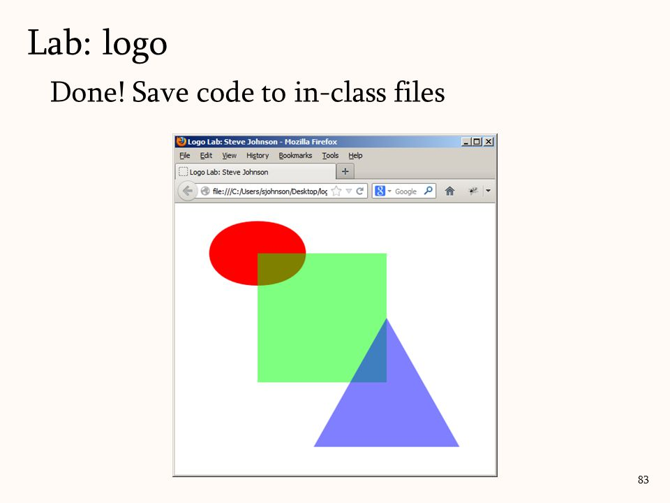 Lab: logo Done! Save code to in-class files
