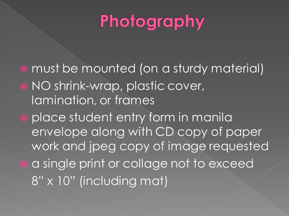 Photography must be mounted (on a sturdy material)
