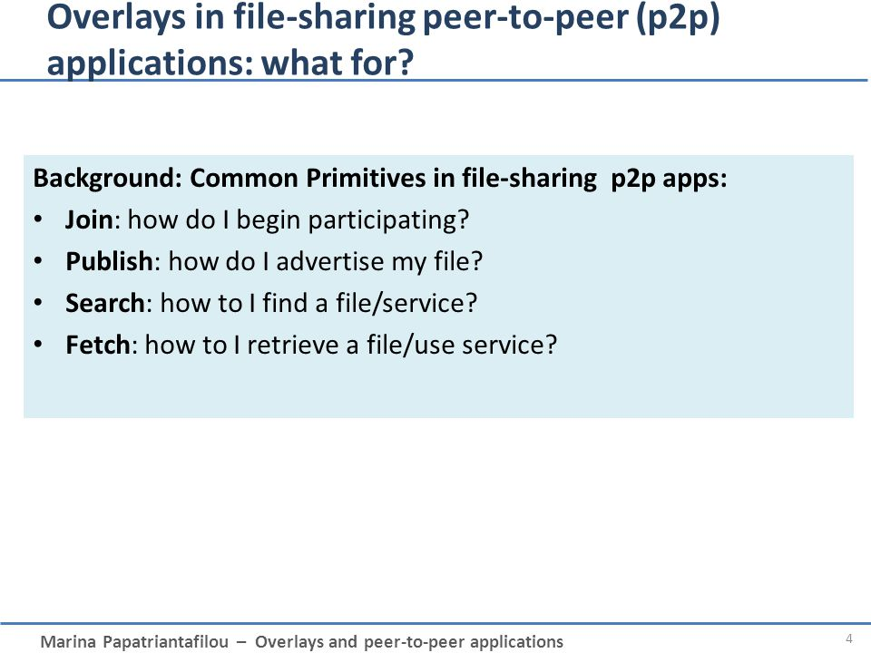 Overlays in file-sharing peer-to-peer (p2p) applications: what for