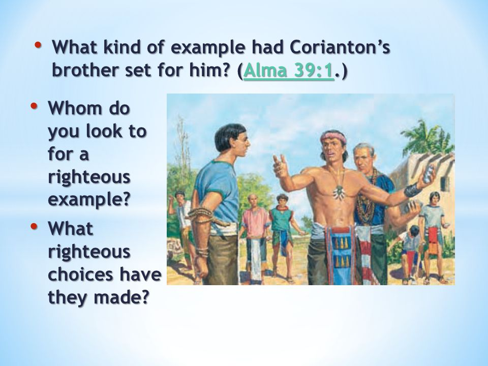 What kind of example had Corianton's brother set for him (Alma 39:1.)