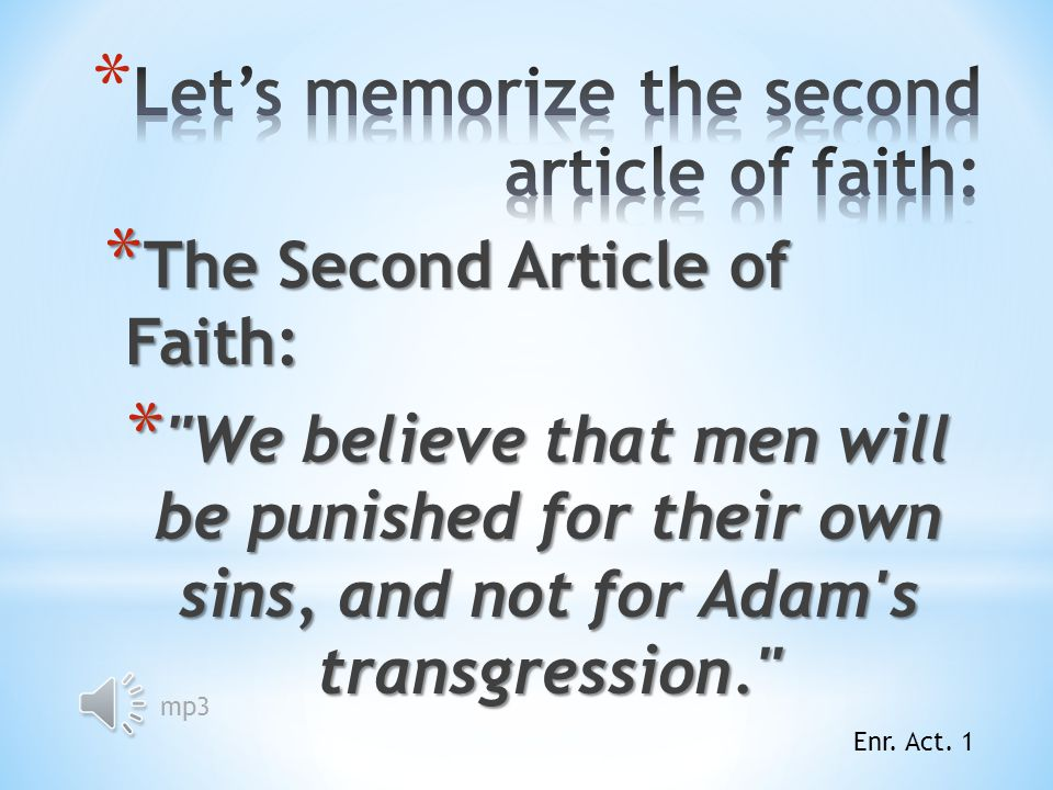 Let's memorize the second article of faith: