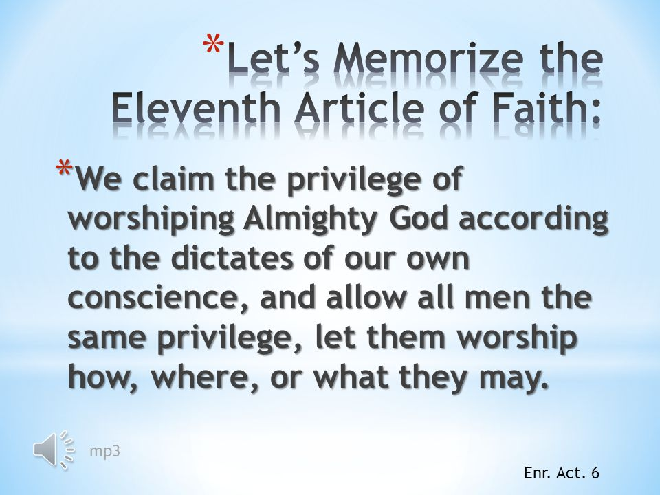 Let's Memorize the Eleventh Article of Faith: