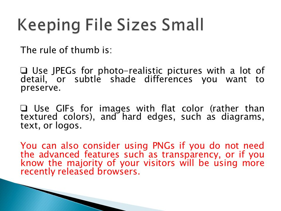 Keeping File Sizes Small