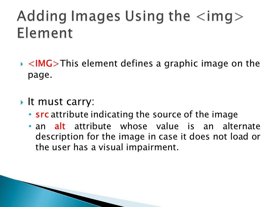 Adding Images Using the <img> Element