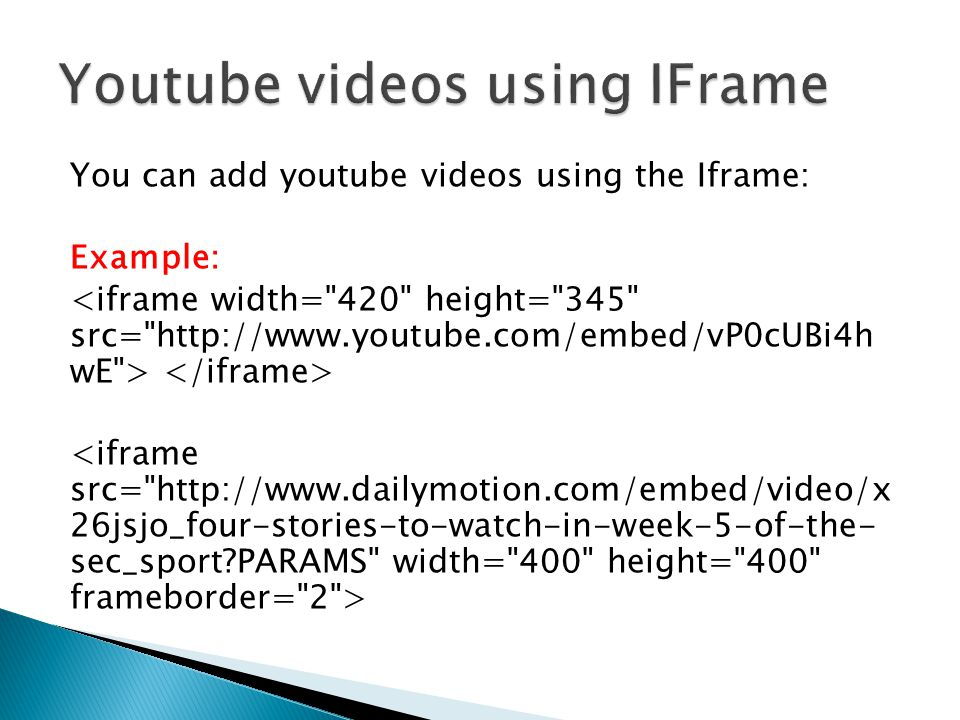 Youtube videos using IFrame