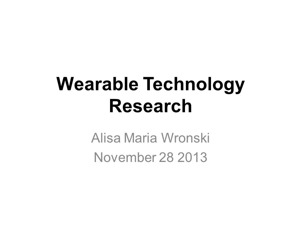 Wearable Technology Research