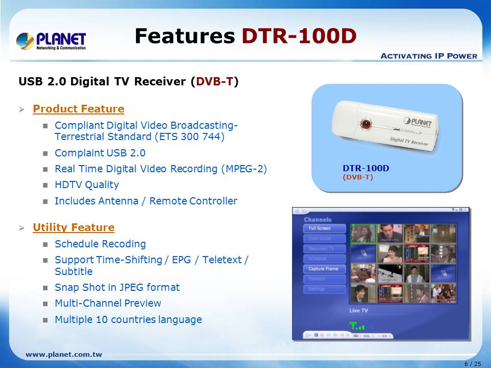 Features DTR-100D USB 2.0 Digital TV Receiver (DVB-T) Product Feature