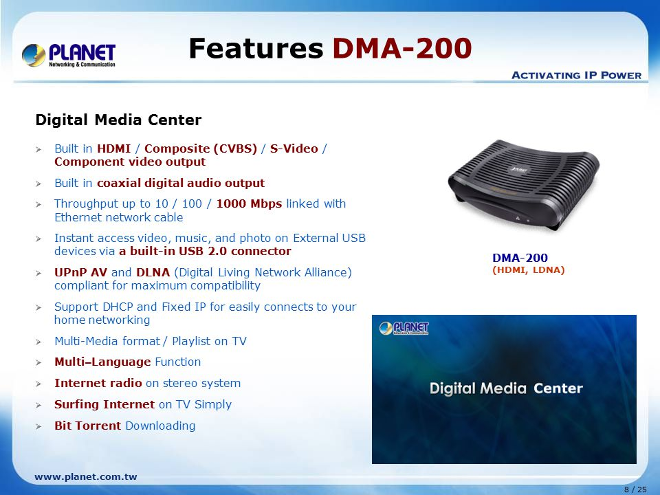 Features DMA-200 Digital Media Center