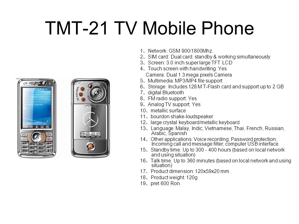 TMT-21 TV Mobile Phone 1、Network: GSM 900/1800Mhz.