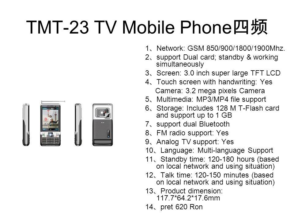 TMT-23 TV Mobile Phone四频 1、Network: GSM 850/900/1800/1900Mhz.