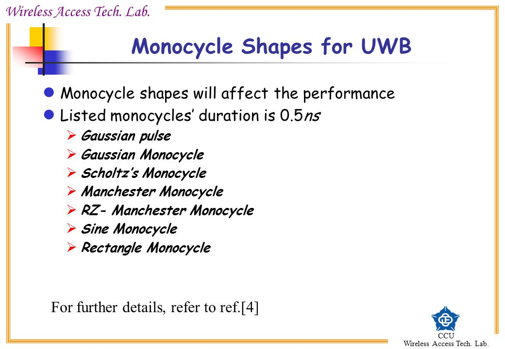Monocycle Shapes for UWB