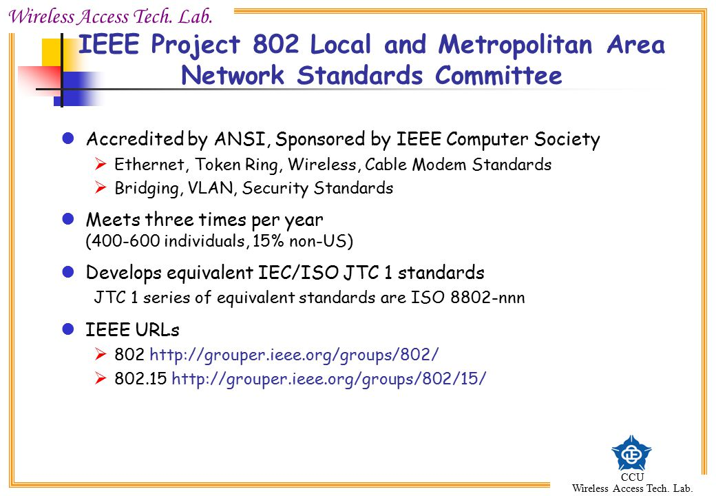 IEEE Project 802 Local and Metropolitan Area Network Standards Committee